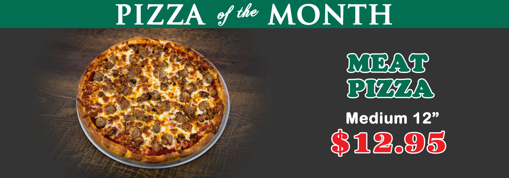 Januray 2019 Pizza of the Month - Meat Pizza