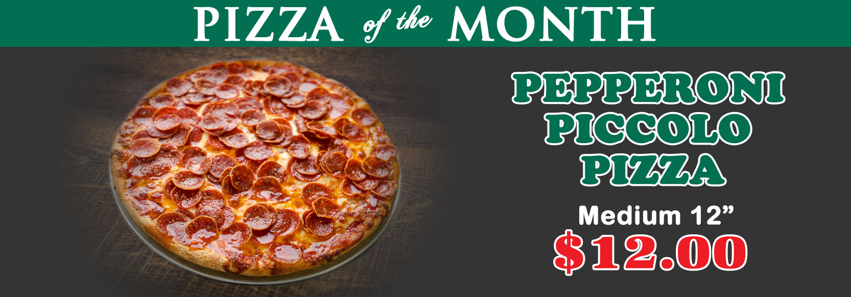August 2018 Pizza of the Month - Pepperoni Piccolo Pizza
