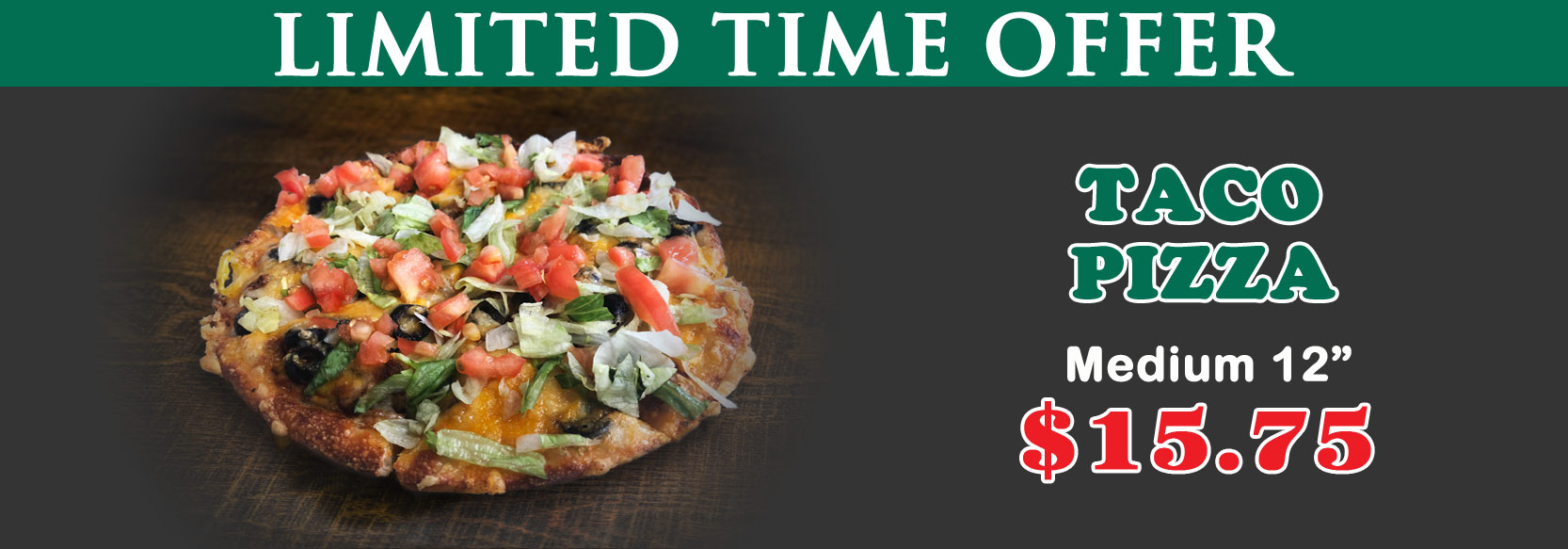 September 2019 Limited Time Offer - Taco Pizza